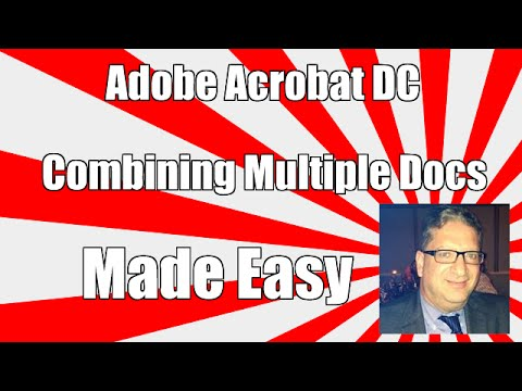 How To Combine Multiple Documents into 1 PDF in Adobe Acrobat DC