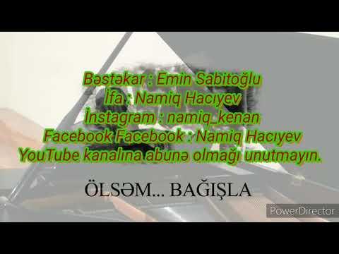 """Namiq Hacıyev Piano """"Ölsəm Bağışla"""" K/f-dən Soundtrack Bəstəkar : Emin Sabitoğlu"""