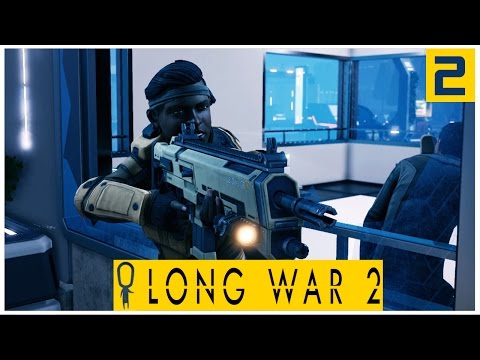 LONG WAR 2 - Extract the VIP at 119% Infiltration - Let's Play XCOM 2 Long War 2 - Part 2