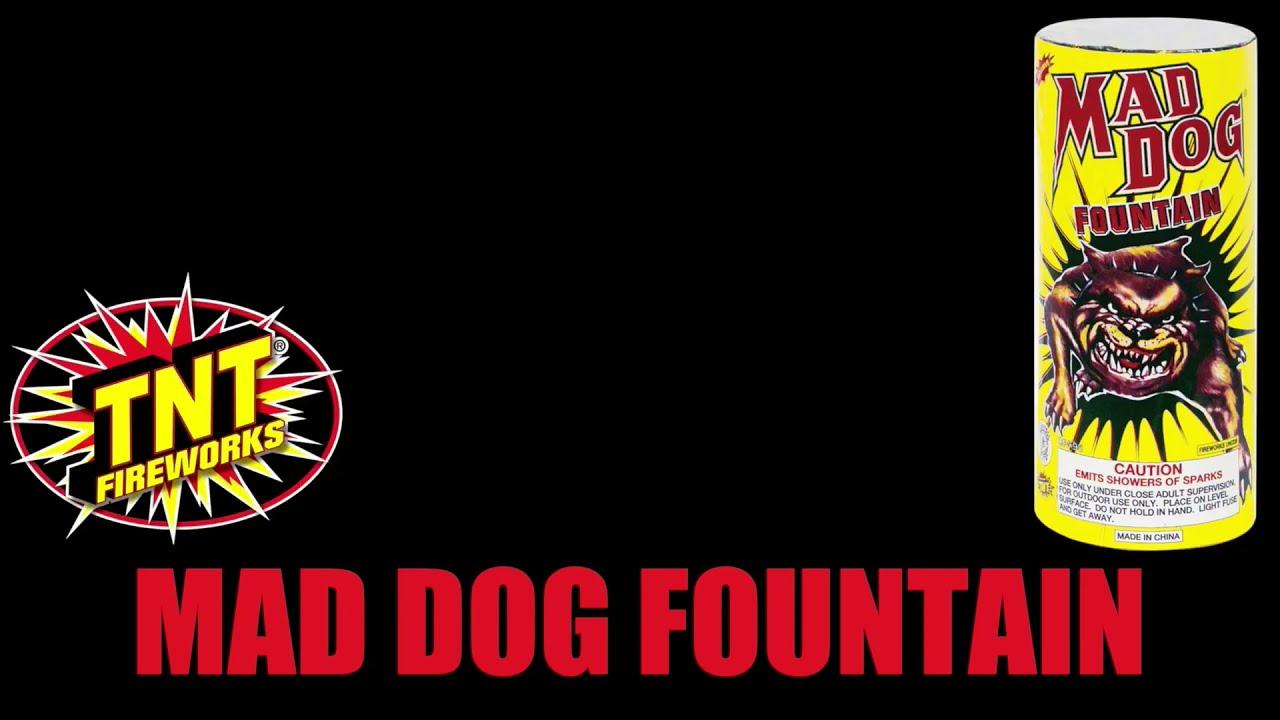 Mad Dog Fountain - TNT FIREWORKS