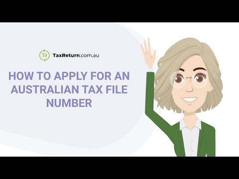 How To Apply For An Australian Tax File Number (TFN)