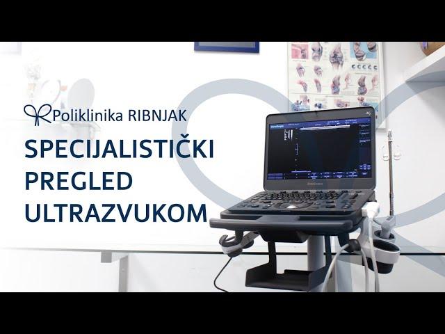 Poliklinika Ribnjak - Dijagnostika ultrazvukom