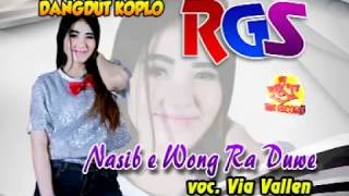 Video Via Vallen-Nasib E Wong Ra Duwe-Dangdut Koplo-RGS download MP3, 3GP, MP4, WEBM, AVI, FLV Agustus 2018