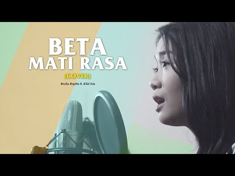 BETA MATI RASA ( Live Cover ) by Kilal Ista ft. Regitta Echa