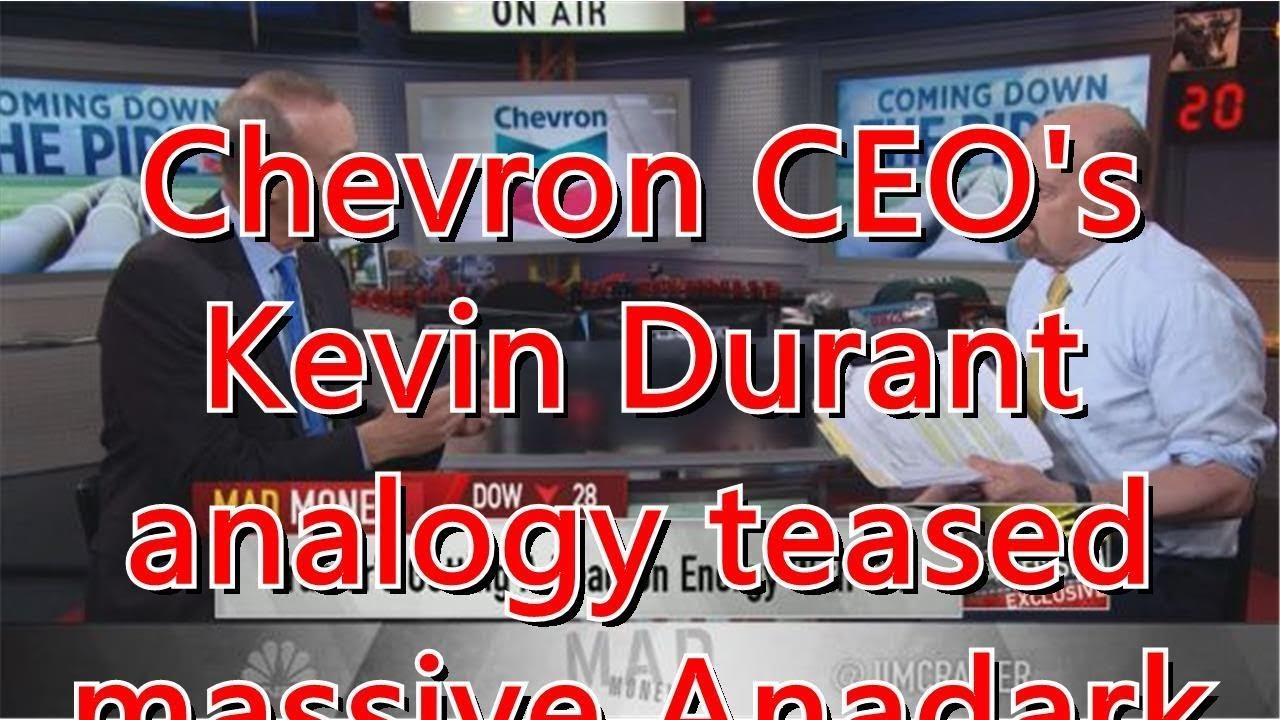 bbecd80233c6 Chevron CEO s Kevin Durant analogy teased massive Anadarko oil deal ...