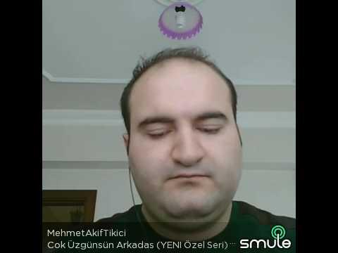 Mehmet Akif Tikici çok üzgünsün arkadaş