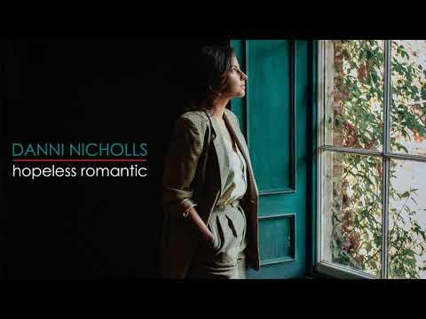 Danni Nicholls – Hopeless Romantic [Official Audio] Mp3