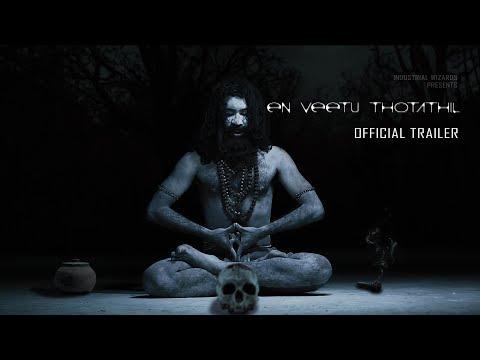 En Veetu Thotathil - Official Trailer (2017) | Tamil Horror Pilot HD | Industrial Wizard