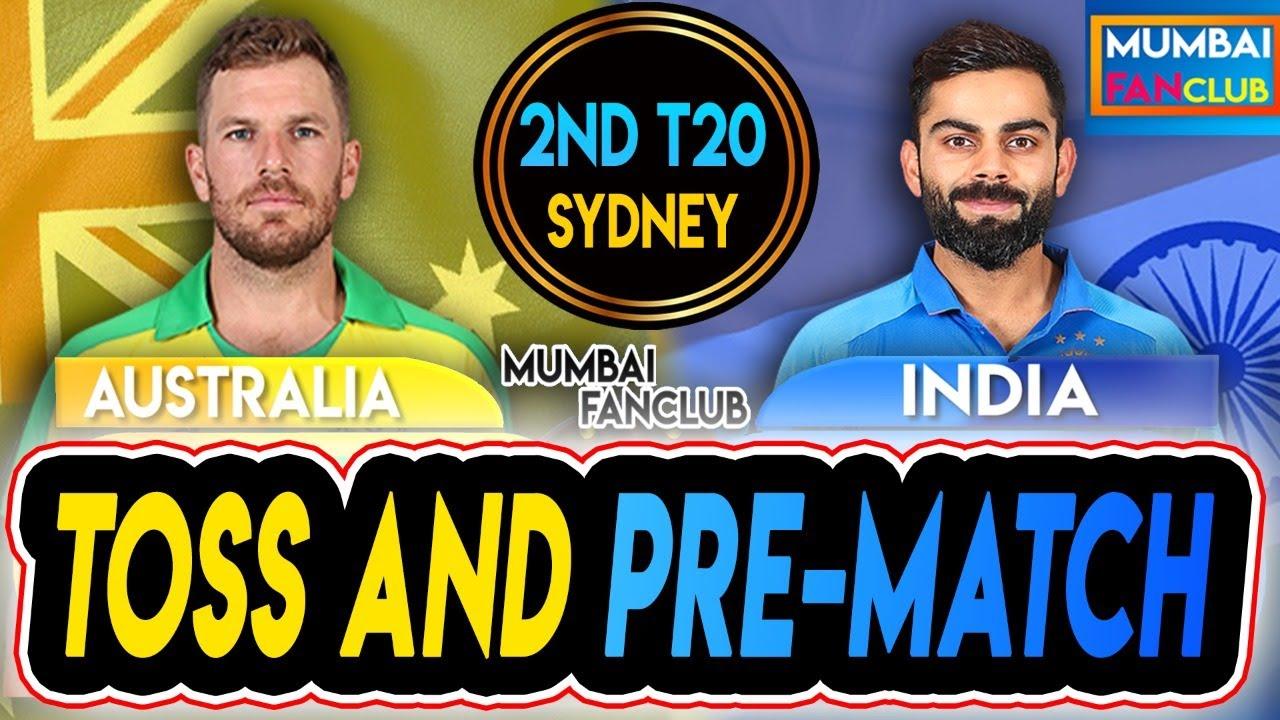 TOSS: INDIA VS AUSTRALIA   2ND T20I   PRE-MATCH   MUMBAI FANCLUB