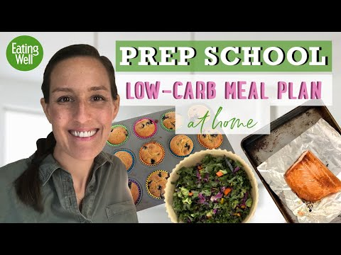 30-Day Low-Carb Meal Plan | Prep School | EatingWell