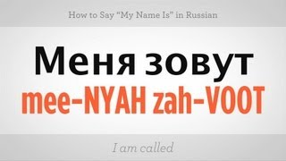 "How to Say ""My Name Is"" in Russian 