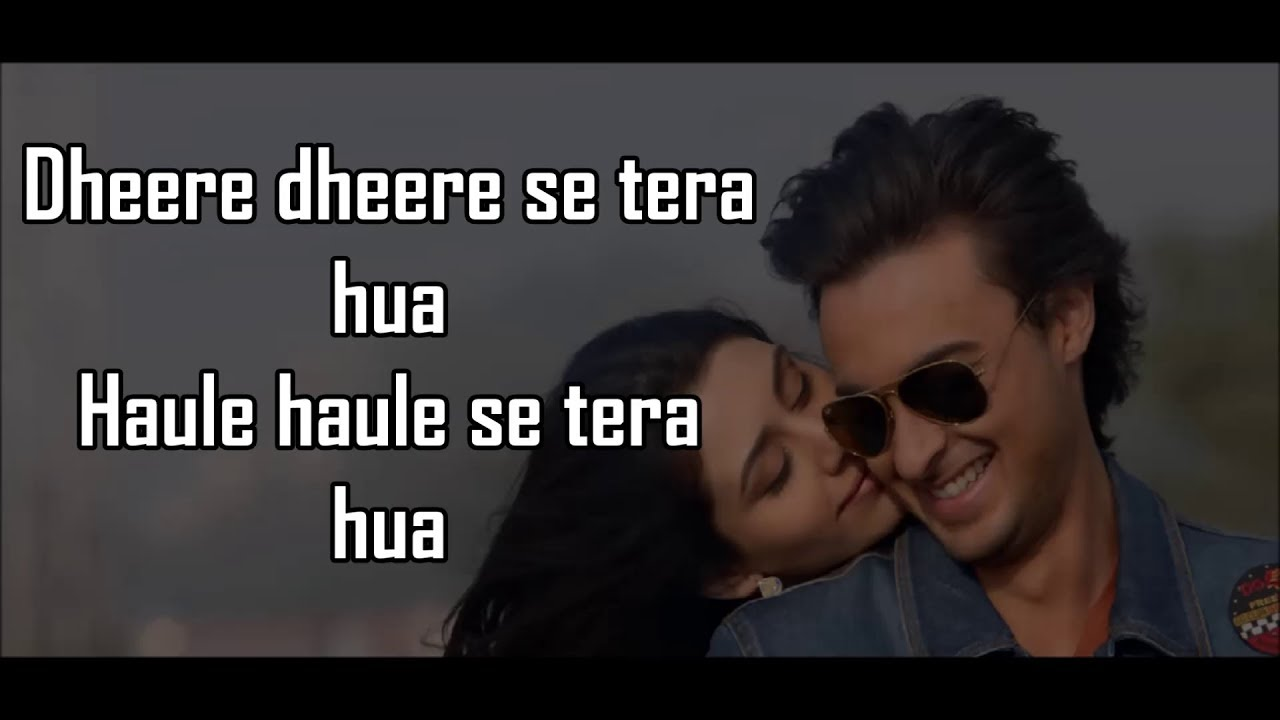 dheere dheere se tera hua song download 2018
