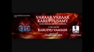 Vaarar Vaarar Karuppusamy - Raja Raja Cholan x Rabbit Mac x Psychomantra // Official Audio 2013