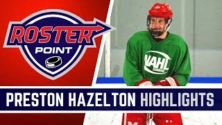 Preston Hazelton Highlights | Forward | Roster Point Hockey Member