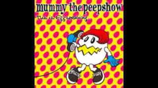 Mummy The Peepshow - This is Egg Speaking (Full Album)