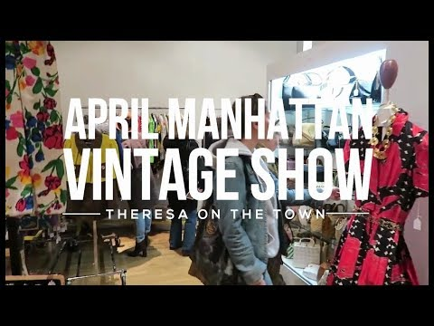 Vintage Shopping at the Manhattan Vintage Clothing Show
