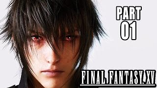 Final Fantasy 15 Gameplay German Part 1 - Es beginnt - Let