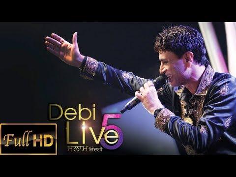 Debi Live 5 | Full Show | Salaam Zindagi | Debi Makhsoospuri | debi makhsoospuri shayari
