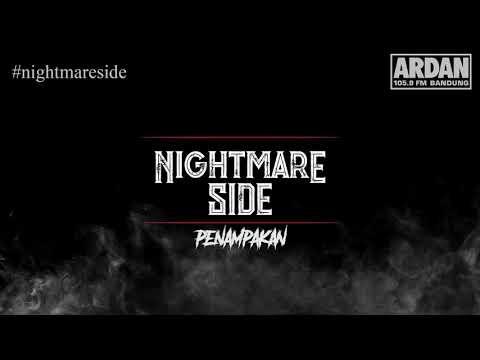 PENAMPAKAN [NIGHTMARE SIDE OFFICIAL 2018] - ARDAN RADIO