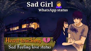 Sad Girl Status  Female version status Sad Feeling love status Heart touchingstatus  Lakhan Kashyap