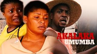 Akalaka Umumba  2 -  2018  Latest Nigerian Nollywood Igbo Movie Full HD