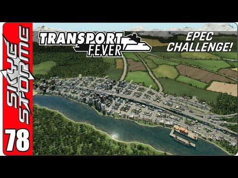 ►HOW TO HANDCRAFT A 'DESIGNER' CITY!◀ Transport Fever EPEC Challenge Ep 78