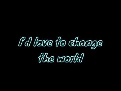 I'd Love to Change the World- Jetta Edit Audio