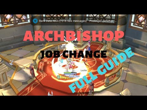 Archbishop Full Guide Job Change !!! RAGNAROK M ETERNAL LOVE #ragnarok #poringmastah