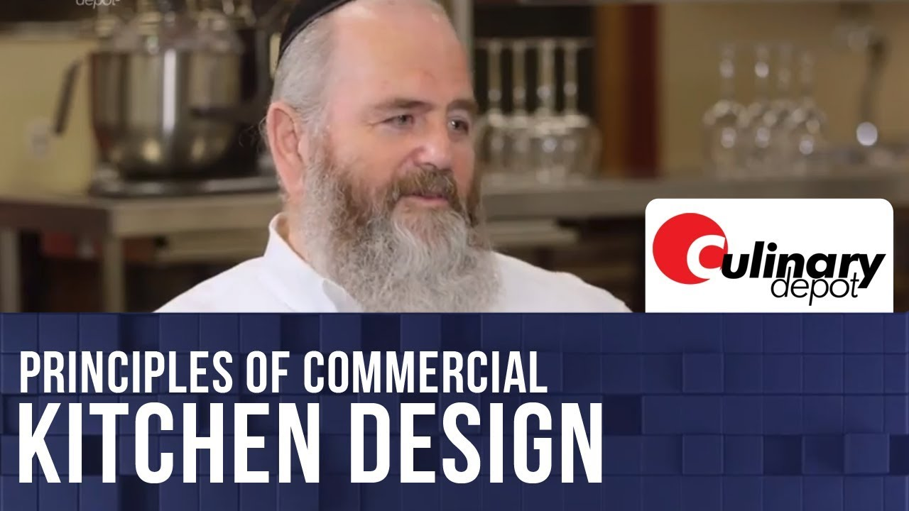 Principles of commercial kitchen design with sholem for Kitchen design principles
