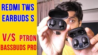 Redmi Earbuds S Unboxing and Review: LATENCY FREE GAMING?! Comparison vs pTron Bassbuds Pro [Hindi]