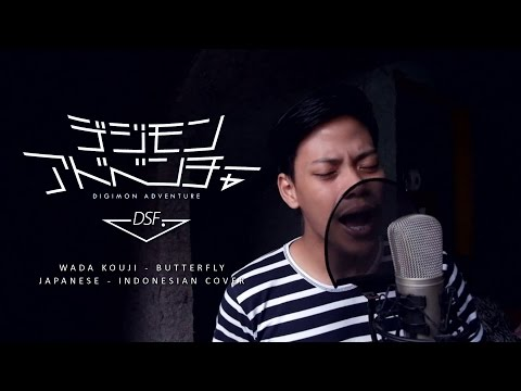 Wada Kouji - Butter-fly (Japanese & Indonesian Cover) by Dhenaldi Savirio