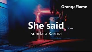 Sundara Karma - She said (lyrics)