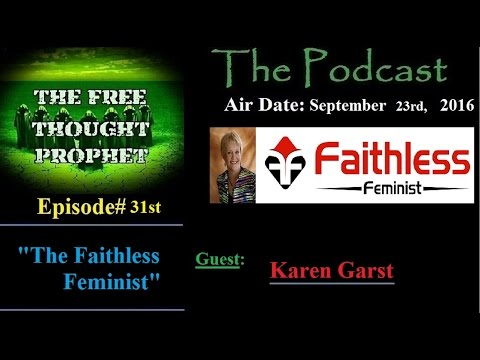 """The Faithless Feminist"" Episode #31"