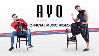 Kamal Raja - AYO OFFICIAL MUSIC VIDEO 2019