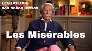 LES BOLOSS des belles lettres : Les Misérables  #BDBL