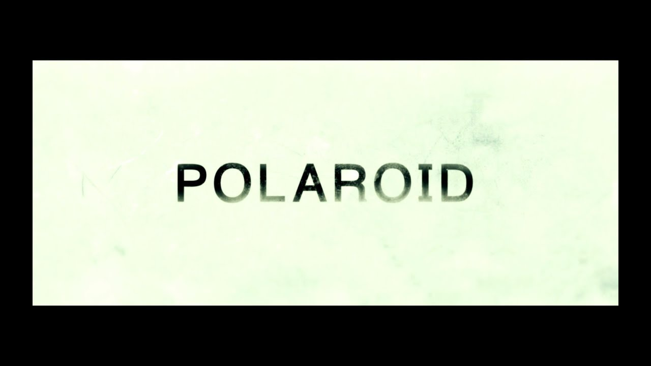 POLAROID - Trailer NL