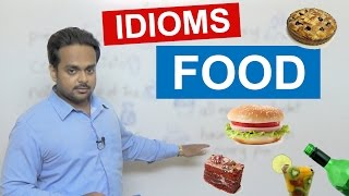 10 FOOD IDIOMS - Learn Interesting Idioms - Vocabulary Lesson