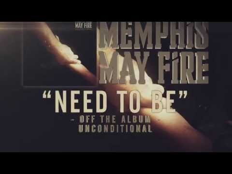 Memphis May Fire - Need To Be