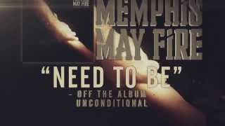 Watch Memphis May Fire Need To Be video