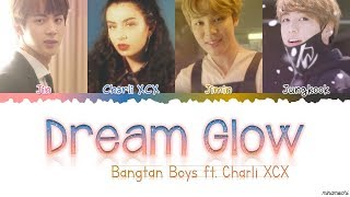 BTS (방탄소년단) - 'Dream Glow' (ft. Charli XCX) Lyrics [Color Coded Han_Rom_Eng] #BTSWORLD_OST