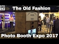 The Old Fashion Union Photo Booth from Photo Booth Expo 2017 | Disc Jockey News