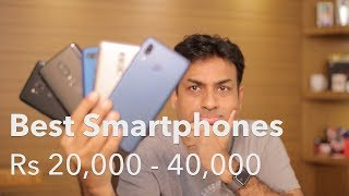 Best Smartphone in India From Rs 20 - 40K (2018 Q2 Edition)