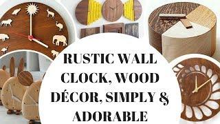 Rustic Wall Clock, Wood Décor, Simply & Adorable!