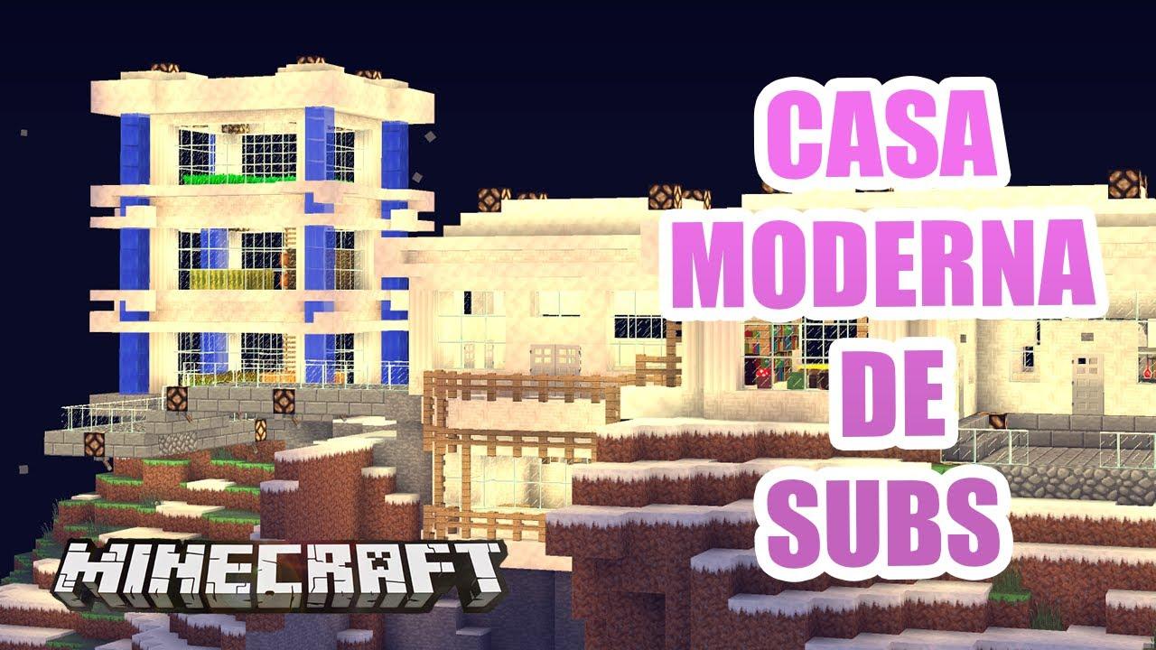 Minecraft casa moderna de suscriptor en la monta a youtube for La casa moderna