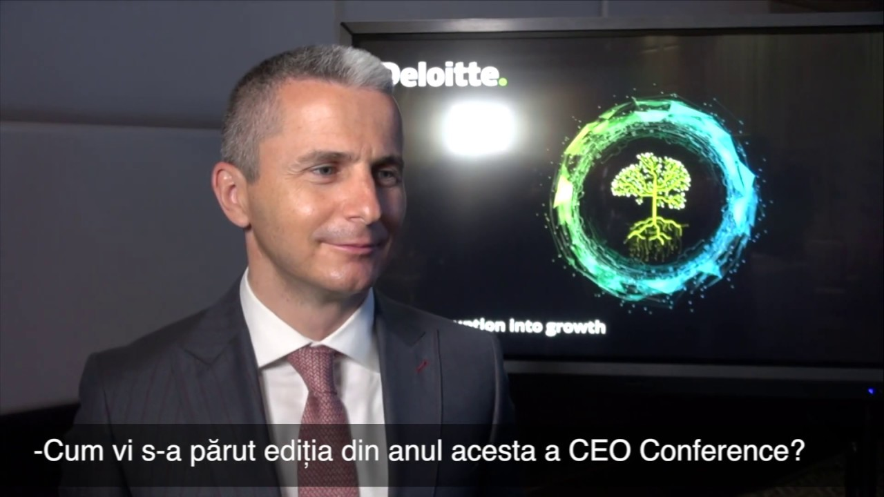 CEO Conference 2019, Alexandru Reff Country Managing Partner, Deloitte  Romania and Moldova