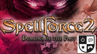 RPG Site Plays: Spellforce 2 - Demons of the Past