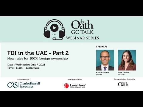 FDI in the UAE - Part 2 - New rules for 100% foreign ownership