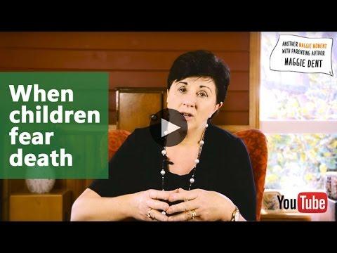 When Children Fear Death Maggie Dent