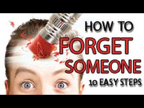 How to Forget Someone in 10 Easy Steps - By Zleev.com - YouTube