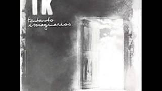 TK – Tentando Imaginarios (Full Album) 2004